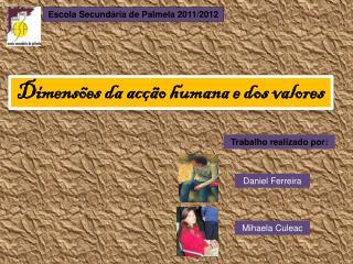Dimensões da acção humana e dos valores