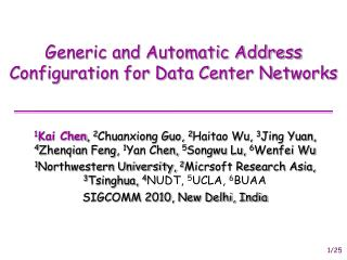 Generic and Automatic Address Configuration for Data Center Networks