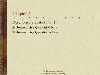 Descriptive Statistics Part 1 Summarizing Qualitative Data Summarizing Quantitative Data