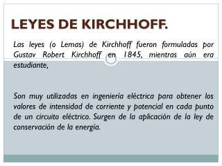 LEYES DE KIRCHHOFF.
