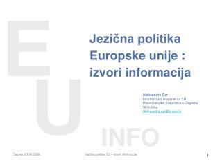 Jezična politika Europske unije : izvori informacija