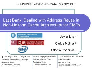 Last Bank: Dealing with Address Reuse in Non-Uniform Cache Architecture for CMPs