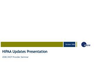 HIPAA Updates Presentation