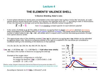 Lecture 4 THE ELEMENTS' VALENCE SHELL