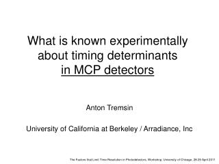 What is known experimentally about timing determinants  in MCP detectors