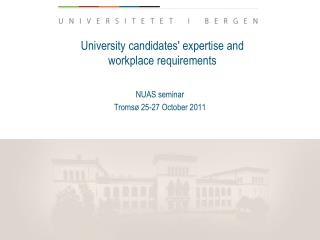University candidates' expertise and  workplace requirements