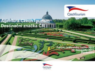 Agentura CzechTourism Destinační značka ČR