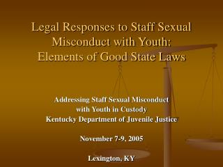 Legal Responses to Staff Sexual Misconduct with Youth:  Elements of Good State Laws