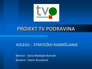 PROJEKT TV PODRAVINA