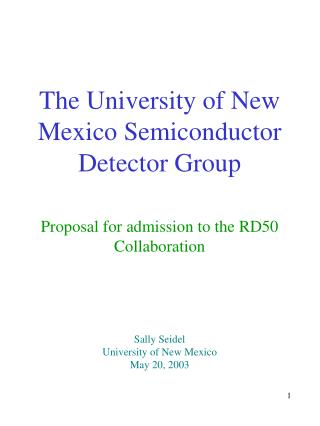 The University of New Mexico Semiconductor Detector Group