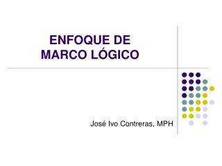 ENFOQUE DE  MARCO L�GICO