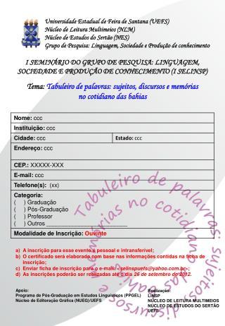 Universidade Estadual de Feira de Santana (UEFS) Núcleo de Leitura Multimeios (NLM)