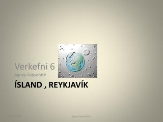 ÍSLAND , REYKJAVÍK
