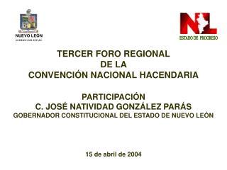 TERCER  FORO REGIONAL  DE LA  CONVENCIÓN NACIONAL HACENDARIA