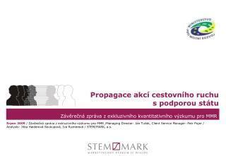 Závěrečná zpráva z exkluzivního kvantitativního výzkumu pro MMR