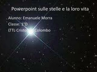 Powerpoint  sulle stelle e la loro vita