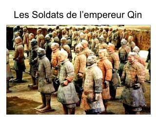Les Soldats de l'empereur Qin
