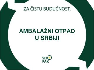AMBALA ŽNI OTPAD  U SRBIJI