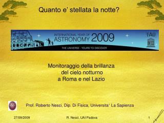 Prof. Roberto Nesci, Dip. Di Fisica, Universita '  La Sapienza