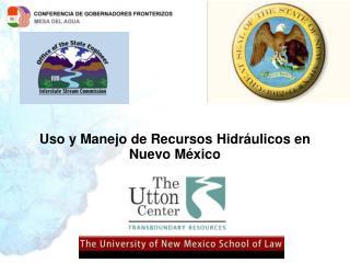 Uso y Manejo de Recursos Hidráulicos en Nuevo México