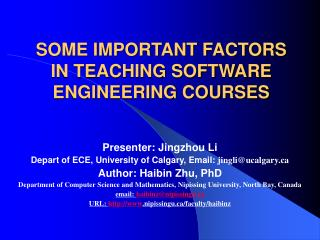 SOME IMPORTANT FACTORS IN TEACHING SOFTWARE ENGINEERING COURSES