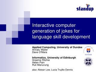 Interactive computer generation of jokes for language skill development