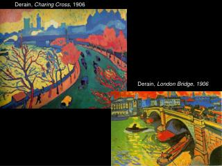 Derain,  Charing Cross , 1906