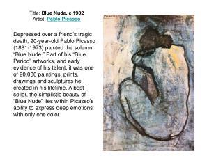 Title: Blue Nude, c.1902 Artist:  Pablo Picasso