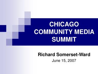 CHICAGO COMMUNITY MEDIA SUMMIT
