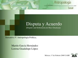 Disputa y Acuerdo [Dispute and Settlement] de Max Gluckman