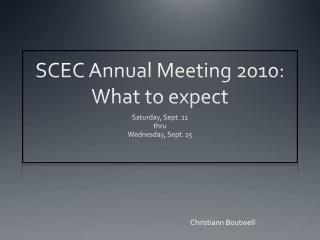 SCEC Annual Meeting 2010:  What to expect