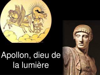 Apollon, dieu de la lumière
