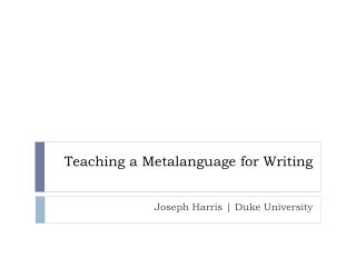 Teaching a Metalanguage for Writing