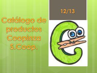 Catálogo  de productos Coopinza S.Coop .