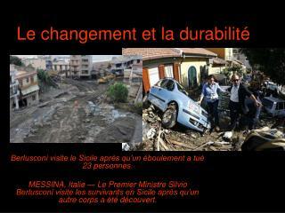Le changement et la durabilité