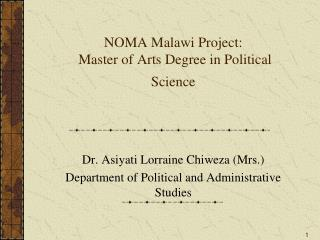 NOMA Malawi Project:  Master of Arts Degree in Political Science
