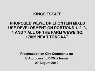 Presentation on City Comments on  EIA process to DCM's forum 29 August 2012