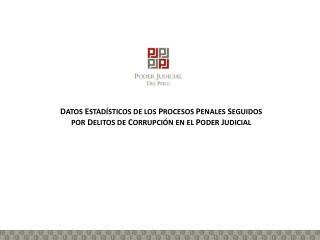 SUB SISTEMA ANTICORRUPCIÓN CON EL NUEVO CÓDIGO PROCESAL PENAL 2004