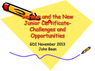 German and the New Junior Certificate- Challenges and Opportunities