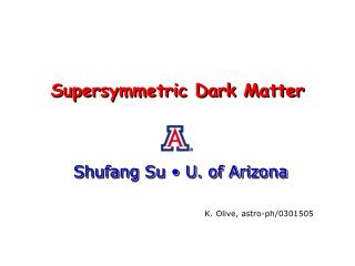 Supersymmetric Dark Matter