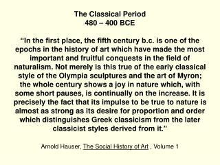 Praxiteles – Hermes and  Dionysos  Ca. 340 BCE