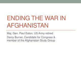Ending the War in Afghanistan