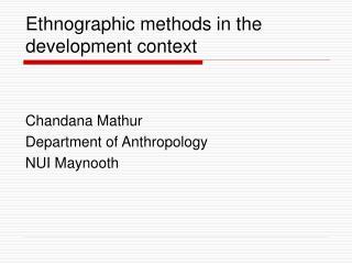 Ethnographic methods in the development context