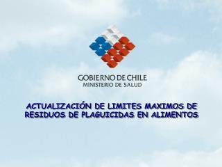 ACTUALIZACIÓN DE LIMITES MAXIMOS DE RESIDUOS DE PLAGUICIDAS EN ALIMENTOS