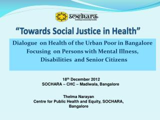 """Towards Social Justice in Health"""