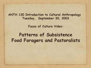 ANTH 120 Introduction to Cultural Anthropology Tuesday,  September 30, 2003