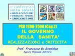 PSR 1998-2000 Cap.2 IL GOVERNO  DELLA   SANITA   REALIZZAZIONI e CRITICITA