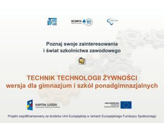 TECHNIK TECHNOLOGII ŻYWNOŚCI wersja dla gimnazjum i szkół ponadgimnazjalnych