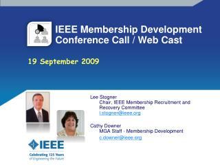 IEEE Membership Development        Conference Call / Web Cast