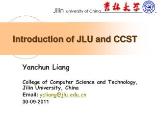 Introduction of JLU and CCST
